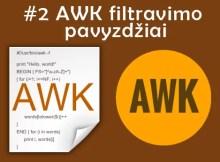 AWK filravimas praktika pavyzdžiai