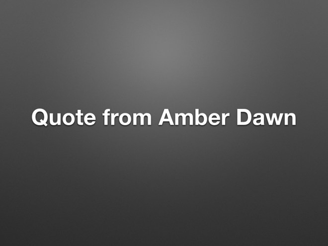 Quote from Amber Dawn
