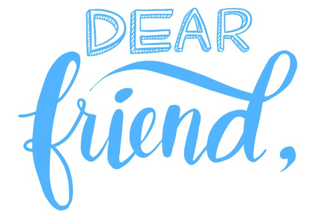 postcard front: Dear friend,