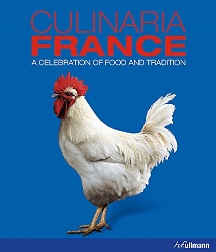 Cookbook cover- Culinaria France: A Celebration of Food and Tradition.