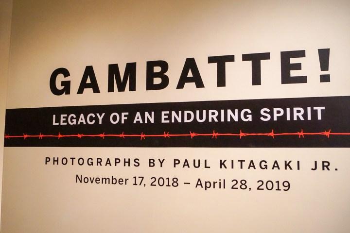 Gambatte! Legacy of an Enduring Spirit: Photographs by Paul Kitagaki Jr. November 17, 2018-April 28, 2019