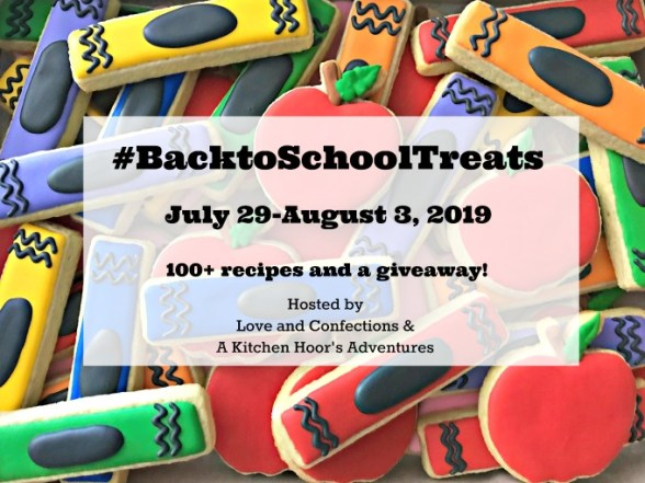 Back to School Treats Logo- sugar cookies decorated like crayons and apples with text stating: #BacktoSchoolTreats July 29-August 3, 2019. 100+ Recipes and a Giveaway! Hosted by Love and Confections & A Kitchen Hoor's Adventures.