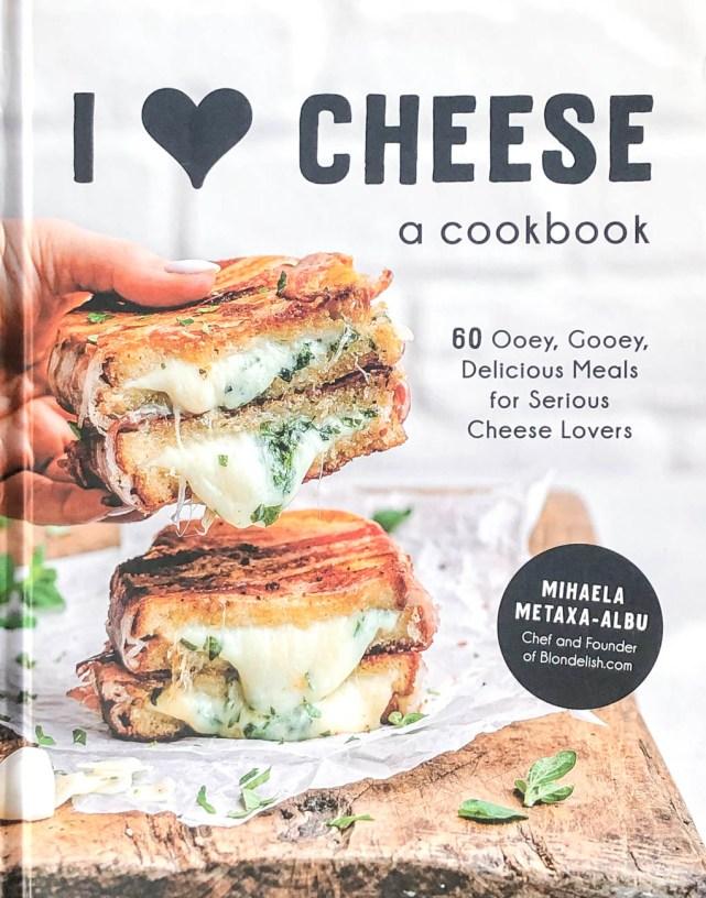 Cookbook Cover- I Heart Cheese: A Cookbook.