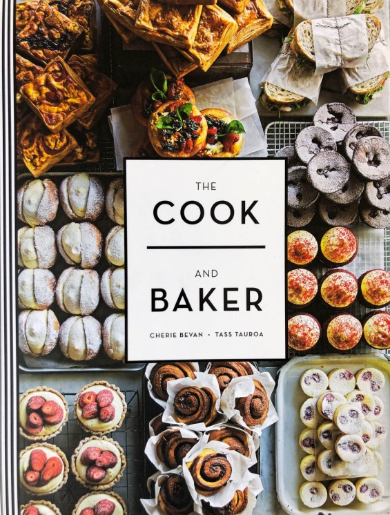 Cookbook cover- The Cook and Baker by Cherie Bevan and Tass Tauroa.