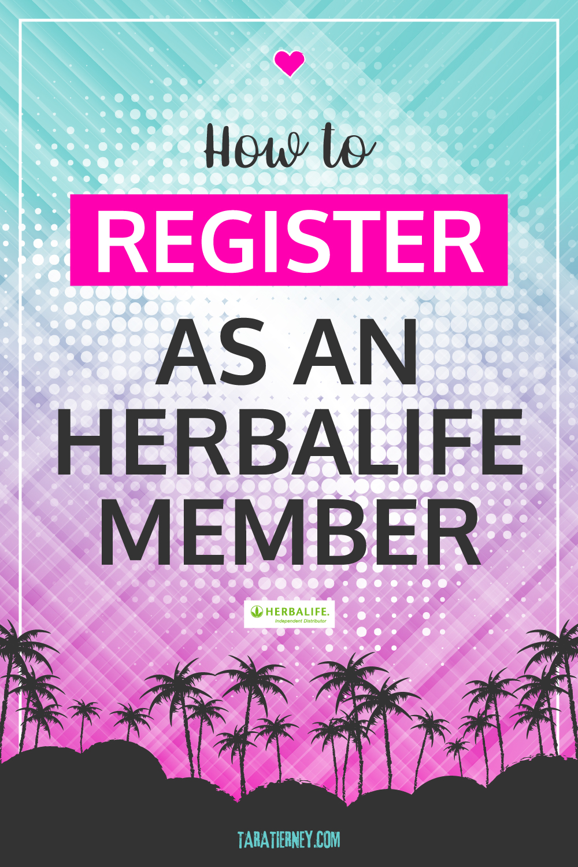 How to Register as an Herbalife Member | Preferred Member or ...