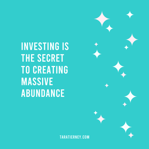 Investing is the Secret to Creating Massive Abundance