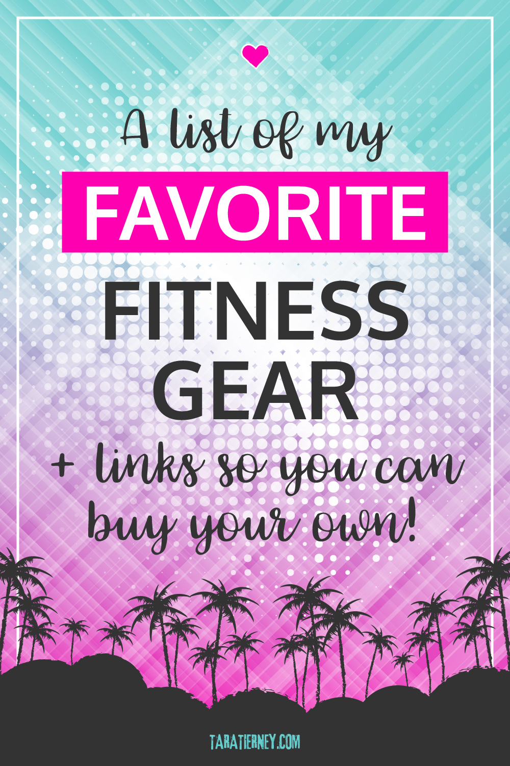 A list of my favorite fitness gear + links so you can buy your own!