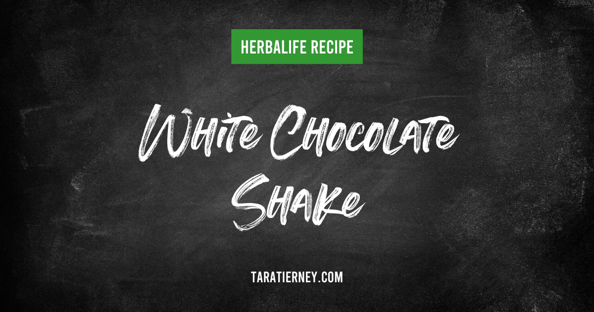 Herbalife White Chocolate Shake Recipe