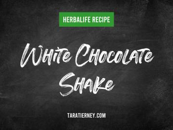 Herbalife White Chocolate Shake Recipe