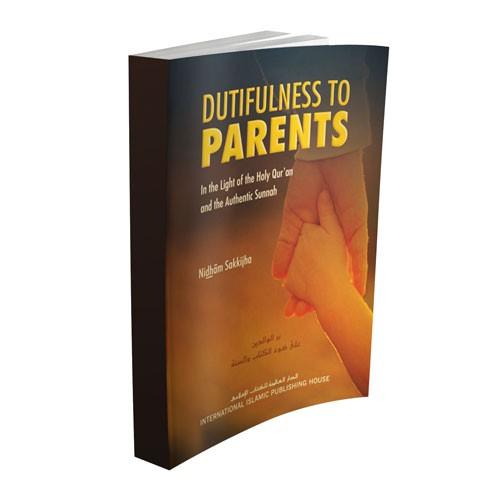 Dutifulness to Parents by Nidhâm Sakkijha