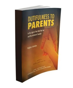 Dutifulness to Parents by Nidhâm Sakkijha