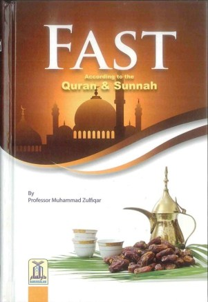 Fast: According to the Quran & Sunnah