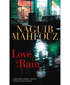 Love in the Rain (Modern Arabic Novels (Hardcover))