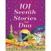101 Seerah Stories and Dua by Saniyasnain Khan