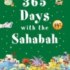 365 Days with the Sahabah by Khalid Perwez