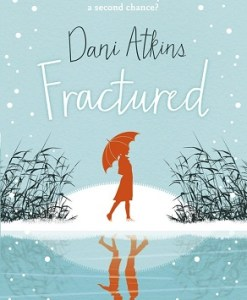 Fractured by Dani Atkins