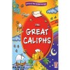 The Great Caliphs by Sr Nafees Khan