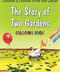 The Story of Two Gardens Colouring Book by Saniyasnain Khan