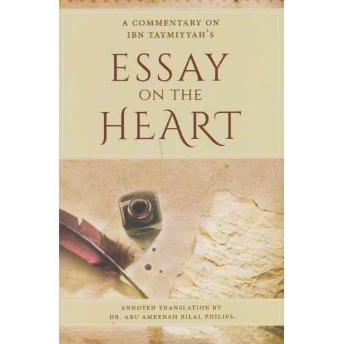 essay on the heart dr abu ameenah bilal philips tarbiyah books  the product is already in your wishlist browse wishlist