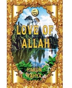 Love of Allah by Harun Yahya