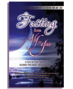 Fasting: From Alif to Yaa