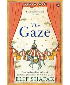 The Gaze by Elif Shafak
