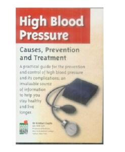 High Blood Pressure. By Dr. Krishan Gupta