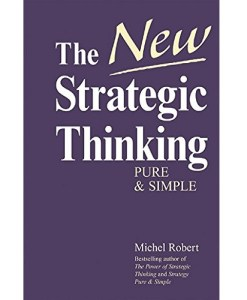 The New Strategic Thinking Pure & Simple