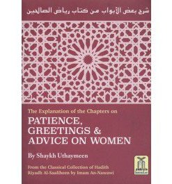 The Explanation of Chapters on Patience, Greetings & Advice on women