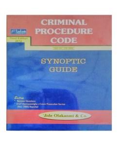 CRIMINAL PROCEDURE CODE: SYNOPTIC GUIDE