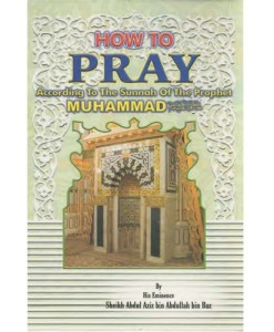 How to Pray According to the Sunnah of the Prophet Muhammad