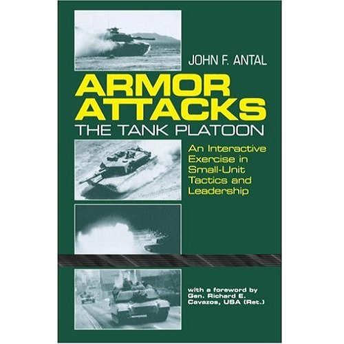 Armor Attacks: The Tank Platoon - An Interactive Exercise in Small-Unit Tactics and Leadership