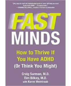 Fast Minds: How to Thrive If You Have ADHD (or Think You Might)