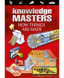 How Things are Made (Knowledge Masters Plus)