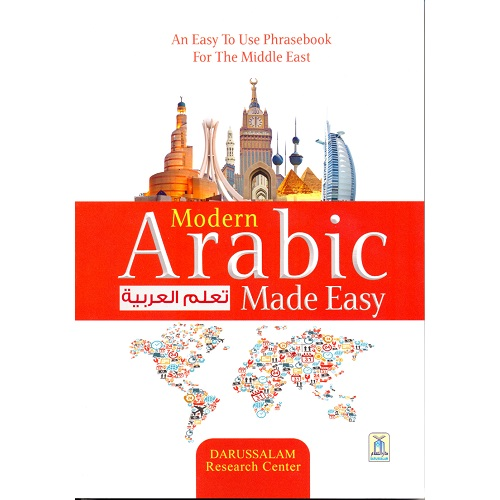 Modern Arabic Made Easy : An Easy to Use Phrasebook for the Middle East (Nasiruddin al-Khattab)