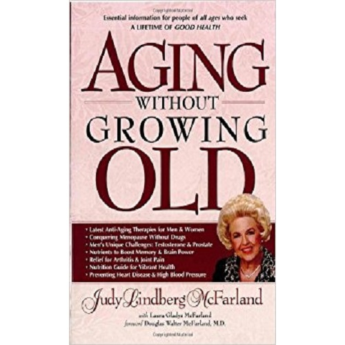 Aging Without Growing Old