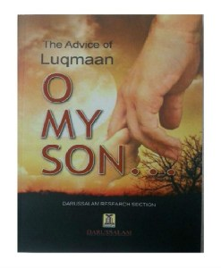 The Advice of Luqman O My Son