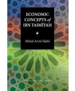 Economic Concepts of Ibn Taimiyah (Islamic Economics)