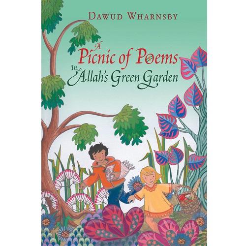 A Picnic of Poems: In Allah's Green Garden (Book & CD)