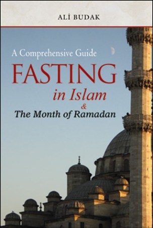 Fasting in Islam and the Month of Ramadan: A Comprehensive Guide