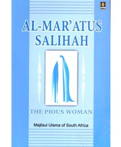 The Pious Woman - Al Maratus Salihah