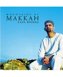 [Zain Bhikha - Mountains of Makkah - CD]