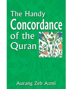 The Handy Concordance of the Quran By Aurang Zeb Azmi