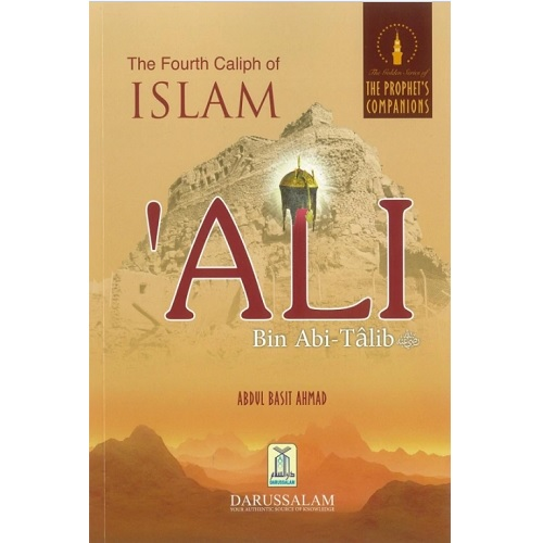 The fourth Caliph of Islam Ali Bin Abi-Talib