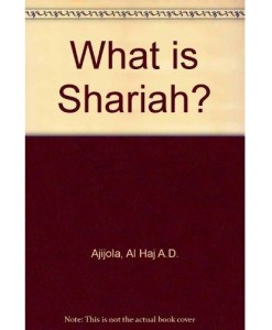 What is Shariah? (Hardback): Al Haj A.D. Ajijola