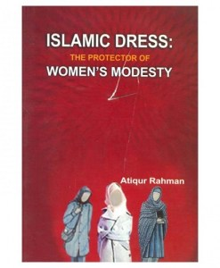 Islamic Dress : The Protector of Women's Modesty