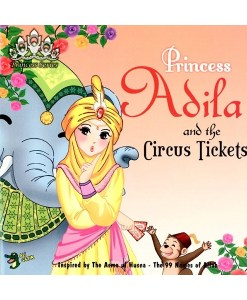 Princess Adila and the Circus Tickets (Princess Series)