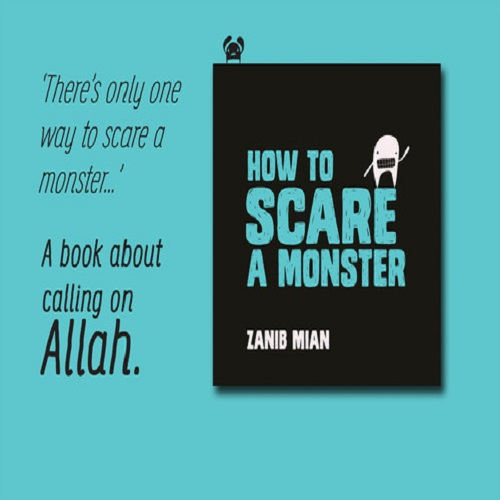 How to scare a monster by Zanib Mian