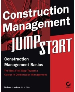 Construction Management JumpStart By Barbara J. Jackson