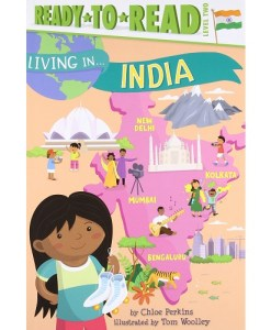 Living in . . . India By Chloe Perkins (Author), Tom Woolley (Illustrator)